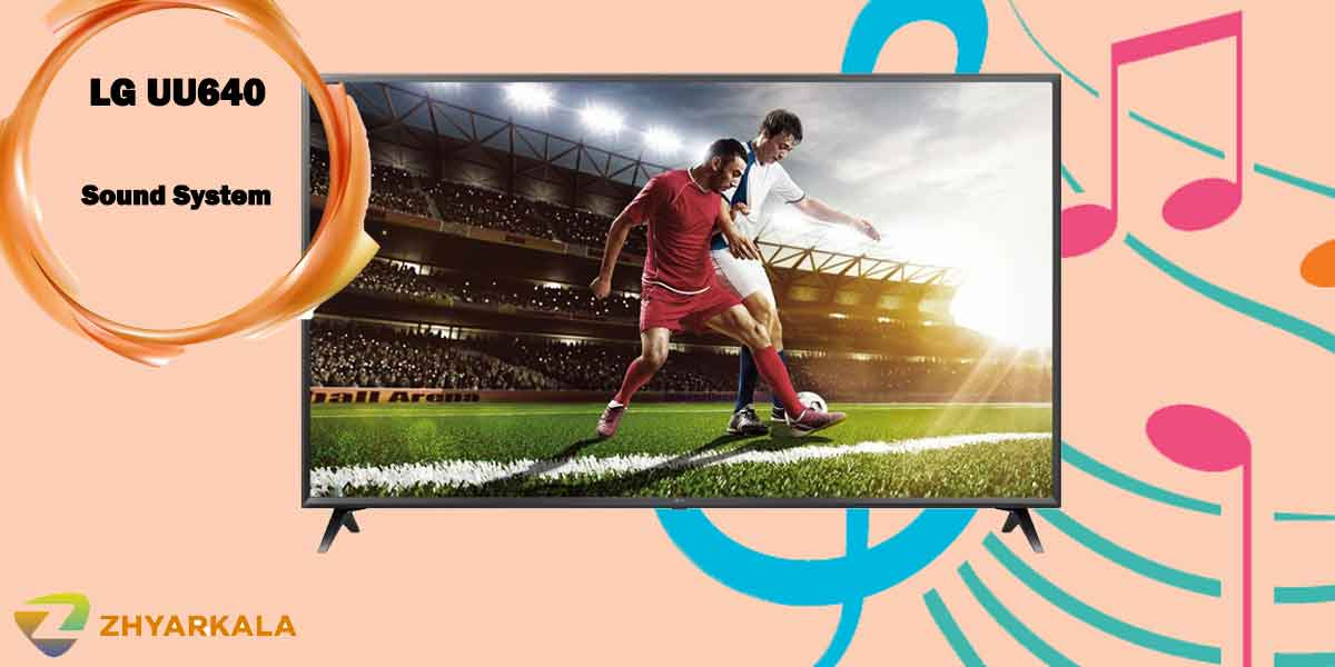 سیستم صوتی تلویزیون 49 اینچ ال جی UU640
