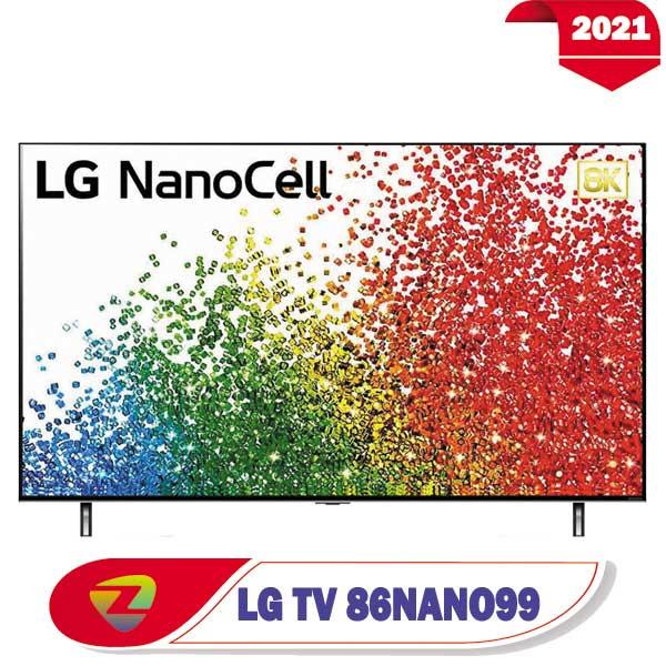 تلویزیون ال جی 86NANO99 مدل 2021 نانوسل 8K سایز 86 اینچ NANO99